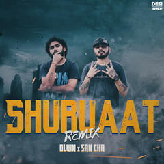Shuruaat (Remix) - Single