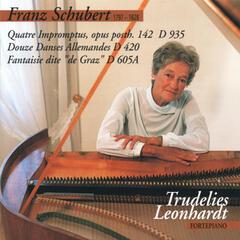 """Schubert : 4 Impromptus, Op. 142, D. 935 - 12 German Dances, D. 420 - Fantasie in C Major, D. 605a """"Grazer Fantasy"""""""