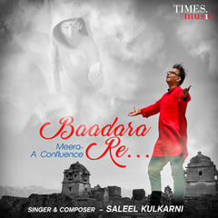 Baadara Re Meera a Confluence - Single