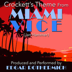 "Crockett's Theme (From the TV Series ""Miami Vice"")"