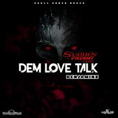 Dem Love Talk