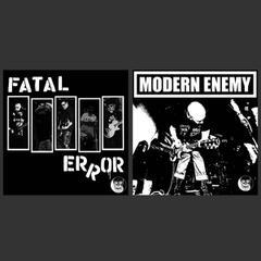Fatal Error / Modern Enemy