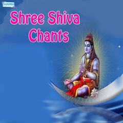 Shree Shiva Chants