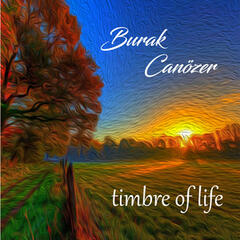 Timbre of Life