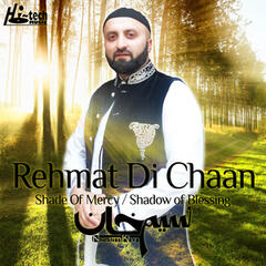 Rehmat Di Chaan (Shade of Mercy / Shadow of Blessing)