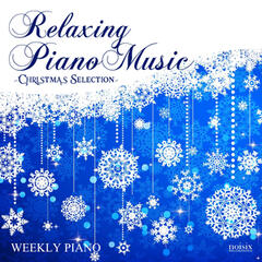 Relaxing Piano Music -Christmas Selection-