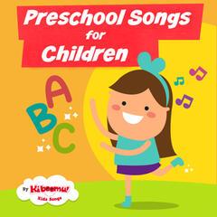 Preschool Songs for Children