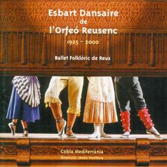 Esbart Dansaire de l'Orfeó Reusenc 1925-2000