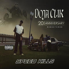 Speed Kills (20th Anniversary Remastered)