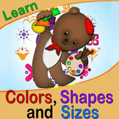 Learn Colors Shapes and Sizes