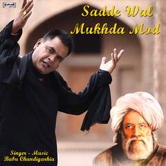Sadde Wal Mukhda Mod - Single