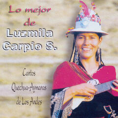 Lo Mejor de Luzmila Carpio S.