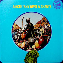 Jungle Rhythms & Chants