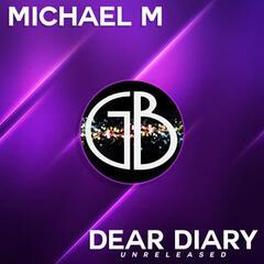 Dear Diary - Unreleased