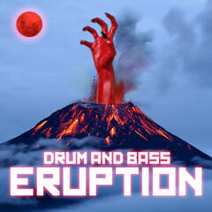 Drum and Bass Eruption