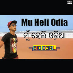 Mu Heli Odia - Single