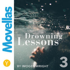Drowning Lessons - Episode 3