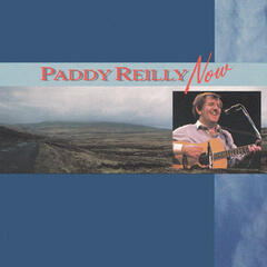 Paddy Reilly Now