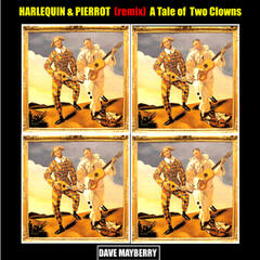 Harlequin & Pierrot (Remix) a Tale of Two Clowns