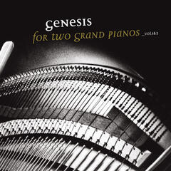 Genesis for Two Grand Pianos, Vol. 1 & 2