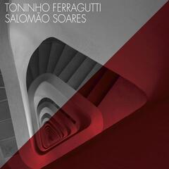 Toninho Ferragutti & Salomão Soares