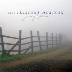 From a Distant Horizon (Remastered)