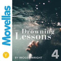Drowning Lessons - Episode 4