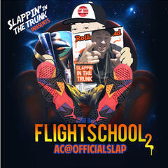 Slappin' in the Trunk Presents: Flight School 2
