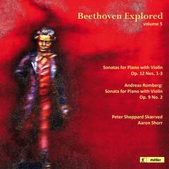 Beethoven Explored, Vol. 5