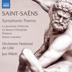Saint-Saëns: Symphonic Poems