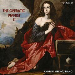 The Operatic Pianist, Vol. 2