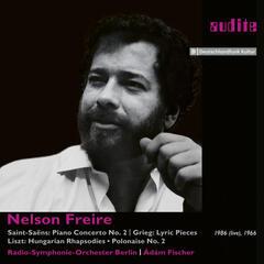 Nelson Freire Plays Saint-Saëns, Grieg & Liszt