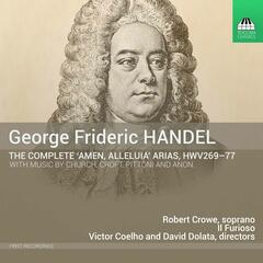 "Handel: The Complete ""Amen, Alleluia"" Arias"