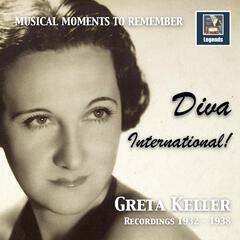 Musical Moments to Remember: Greta Keller – Diva International! (2017 Remaster)