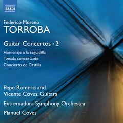Moreno Torroba: Guitar Concertos, Vol. 2