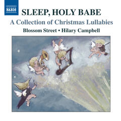 Sleep, Holy Babe - A Collection of Christmas Lullabies