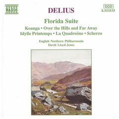 Delius: Florida Suite - Over the Hills and Far Away