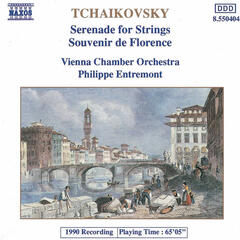Tchaikovsky: Serenade for Strings - Souvenir de Florence