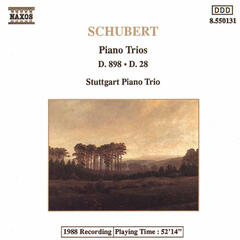 Schubert: Piano Trios in B-Flat Major, D. 898 and D. 28