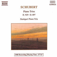 Schubert: Piano Trios in E-Flat Major, D. 929 and D. 897