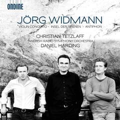 Widmann: Violin Concerto - Antiphon - Insel der Sirenen