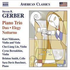 Gerber, S.: Chamber Music - Piano Trio / Duo / Elegy / Notturno / Gershwiniana