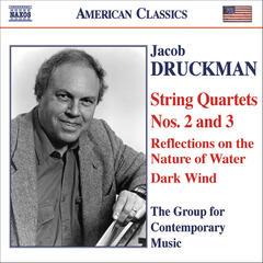 DRUCKMAN: String Quartets Nos. 2 and 3