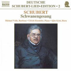 Schubert: Lied Edition  2 - Schwanengesang