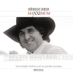 Maxximum - Sérgio Reis