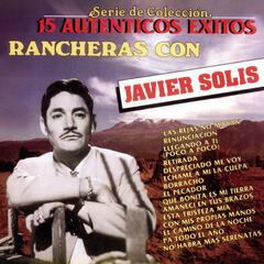 15 Autenticos Éxitos - Rancheras Con Javier Solis