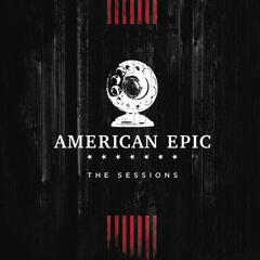 On the Road Again (Music from The American Epic Sessions)