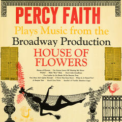 "Plays Music from the Broadway Production ""House Of Flowers"""
