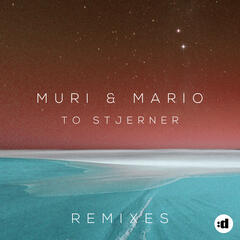 To Stjerner (Remixes)