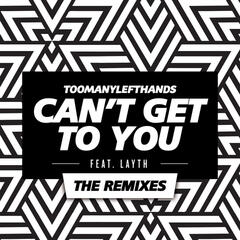Can't Get To You (The Remixes)